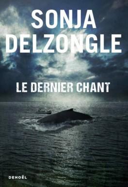 le-dernier-chant.delzongle-1