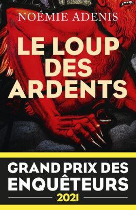 Le-Loup-des-Ardents-Grand-prix-des-enqueteurs-2021
